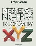 Intermed Algebra and Triganometry, McKeague, 0124847803
