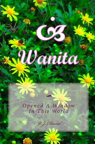 Wanita: Opened A Window In This World