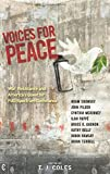 img - for Voices for Peace: War, Resistance, and America s Quest for Full-spectrum Dominance book / textbook / text book