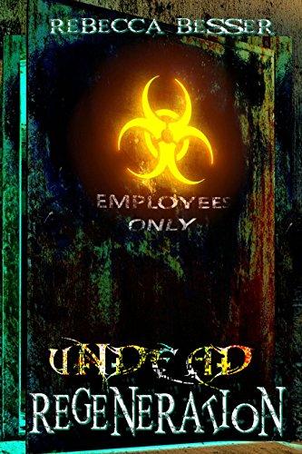 Undead Regeneration (Undead Series Book 2)