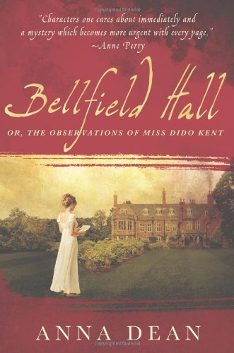 Bellfield Hall: Or, The Observations of Miss Dido Kent (Dido Kent Mysteries) PDF