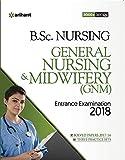 General Nursing & Midwifery Entrance Examination 2018