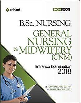 Buy General Nursing & Midwifery Entrance Examination 2018 Book