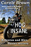 Hog Insane, Carole Brown, 098975491X
