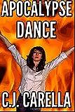 Apocalypse Dance (New Olympus Saga) (Volume 3)