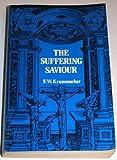 The Suffering Savior, F. W. Krummacher, 0802484271