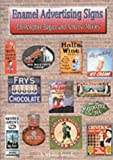 img - for Enamel Advertising Signs (Shire Album) by Andrew Morley (2005-09-01) book / textbook / text book