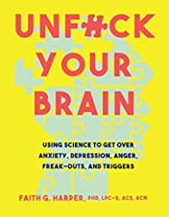 A no-nonsense and helpful guide on how to cope with a slew of mental-health issues that are hellbent on ruining the lives of millions of people worldwide. Our brains do their best to help us out, but every so often they can be real assholes―having...