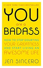 YOU ARE A BADASS IS THE SELF-HELP BOOK FOR PEOPLE WHO DESPERATELY WANT TO IMPROVE THEIR LIVES BUT DON'T WANT TO GET BUSTED DOING IT.In this refreshingly entertaining how-to guide, bestselling author and world-traveling success coach, J...