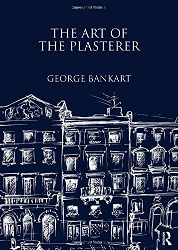 The Art of the Plasterer by Brand: Routledge