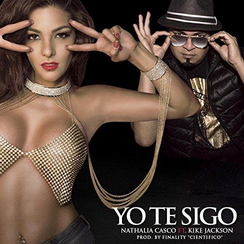 - Yo Te Sigo (feat. Kike Jackson)