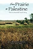 From Prairie to Palestine, Lyla Ann May, 1469197898