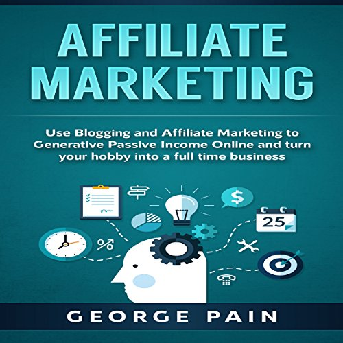 !Best Affiliate Marketing: Use Blogging and Affiliate Marketing to Generative Passive Income Online and Tu<br />TXT