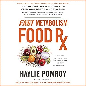 Fast Metabolism Food Rx Audiobook