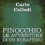 Pinocchio: Le avventure di un burattino | Carlo Collodi