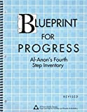 Blueprint for Progress: Al-Anon's Fourth Step Inventory