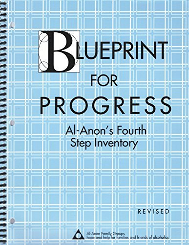 Printables Al-anon 4th Step Worksheet blueprint for progress al anons fourth step inventory anon family groups 9780910034425 amazon com books