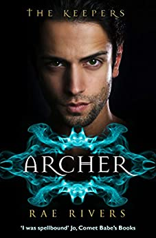 The Keepers: Archer (Book 1) by [Rivers, Rae]