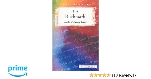 Amazon The Birthmark Tale Blazers 9780895986856 Nathaniel