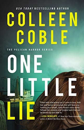 One Little Lie (The Pelican Harbor Series Book 1) by [Coble, Colleen]