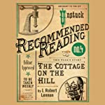 The Cottage on the Hill | J. Robert Lennon,Matt Williamson (foreword)