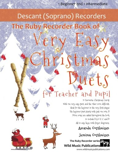 The Ruby Recorder Book of Very Easy Christmas Duets for Teacher and Pupil: 20 Favourite Christmas Carols arraged with one Very Easy part, and the ... for teacher and pupil. ()