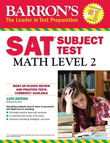 Barron's SAT Subject Test: Math Level 2, 12th Edition by Richard Ku M.A. cover