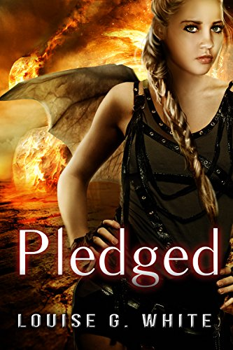 Pledged (Gateway Book 3) by [White, Louise G]