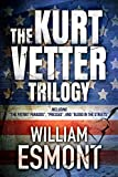The Kurt Vetter Trilogy (The Reluctant Hero)
