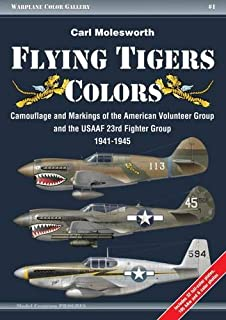 flying tigers colors camouflage and markings of the american volunteer group and the usaaf 23rd
