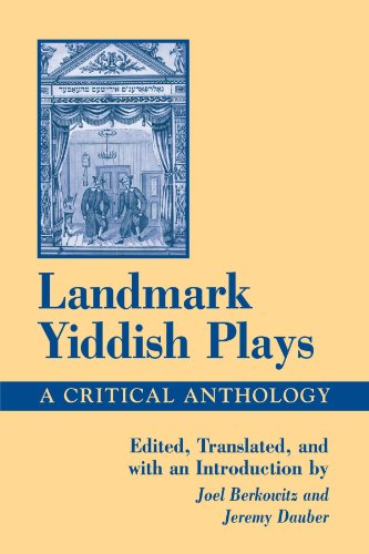 Landmark Yiddish Plays: A Critical Anthology (SUNY series in Modern Jewish Literature and Culture) by Brand: State University of New York Press