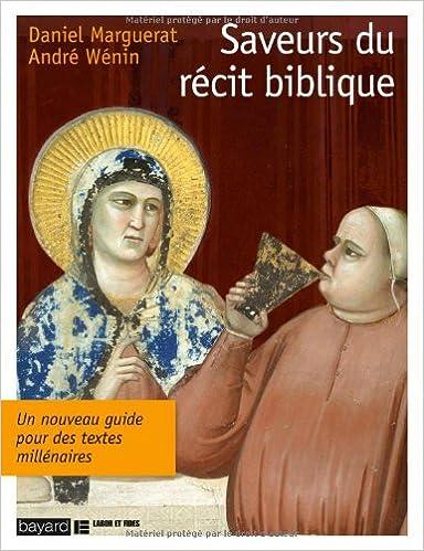 Lire un Saveurs Du Recit Biblique epub pdf