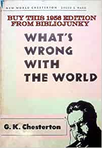 [PDF] Whats Wrong with the World Book by G.K. Chesterton Free Download (224 pages)
