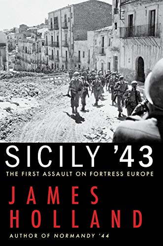 Book Cover: Sicily '43: The First Assault on Fortress Europe