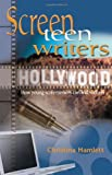 Screen Teen Writers, Christina Hamlett, 1566080789