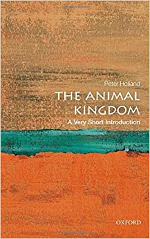 The Animal Kingdom: A Very Short Introduction (Very Short Introductions)