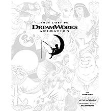 Tout l'art de DreamWorks animation
