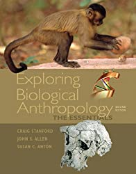 Exploring Biological Anthropology: The Essentials (2nd Edition