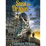 Steal the Dragon (Sianim Book 3)