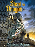 Steal the Dragon (Sianim Book 3)