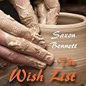 The Wish List Audiobook by Saxon Bennett Narrated by Layce Gardner