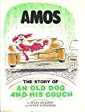 Amos The story of an Old Dog and His Couch
