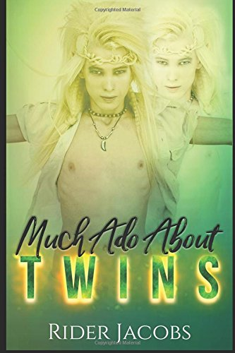 Much Ado About Twins (Faelon)