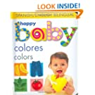 Happy Baby Colors Bilingual (Soft to Touch) (Spanish Edition)