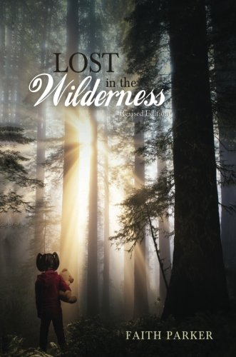 Lost in the Wilderness: Revised Edition