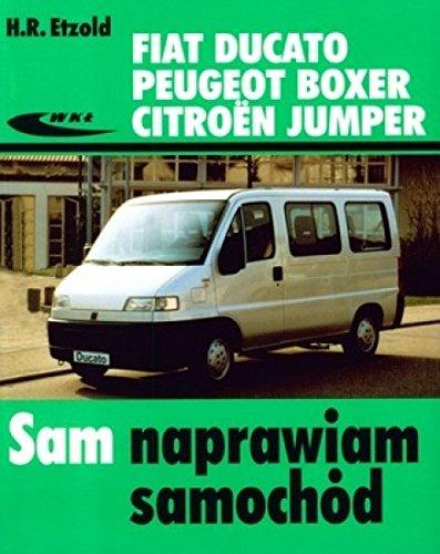 Fiat Ducato, Peugeot Boxer, Citroen Jumper: Amazon.es: Etzold, Hans-Rudiger: Libros en idiomas extranjeros