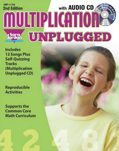 Multiplication Unplugged - 2nd Edition, Reproducible Resource / Lyrics Book with Audio CD (Math Unplugged)
