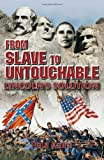 From Slave to Untouchable, Paul Kalra, 0964717379