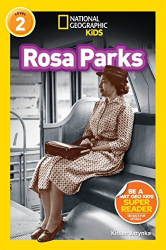 National Geographic Readers: Rosa Parks (Readers Bios) by National Geographic Children's Books