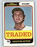 1974 Topps Traded #186T Fred Scherman NM